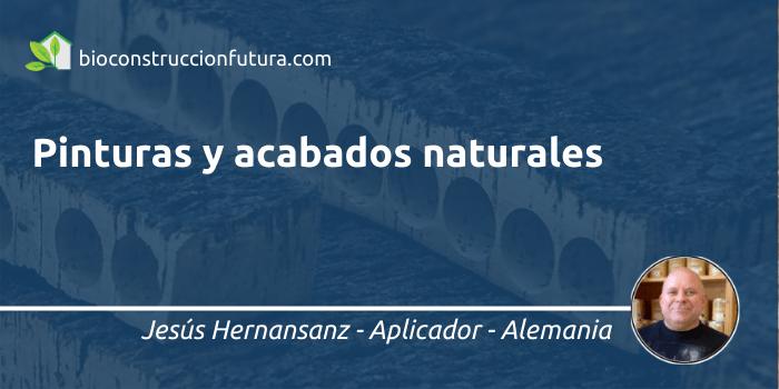 Jesús Hernansanz_pinturas naturales
