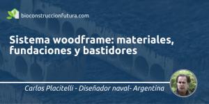 Sistema woodframe_Carlos Placitelli